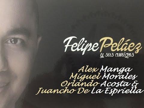 Letra Fuera de Concurso Felipe Peláez Ft Alex Manga y Miguel Morales