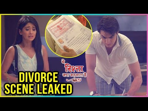 Naira And Kartik DIVORCE SCENE Leaked | Yeh Rishta