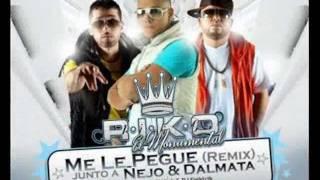 Me Le Pegue (Oficial Remix) Riko Ft Ñejo Y Dalmata