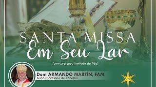 Santa Missa Em Seu Lar com Dom Armando - 19/07/2020