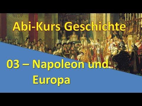 Abi Kurs Geschichte - 03 - Napoleon und Europa