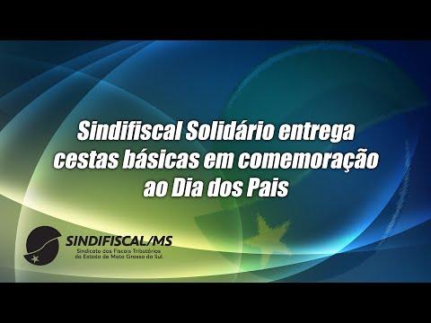 ❤️ Dia dos Pais | Ação do Sindifiscal/MS Solidário