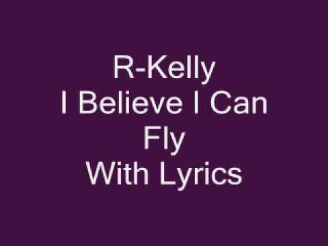 R Kelly I Believe I Can Fly Lyrics