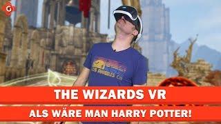 The Wizards VR: Als wäre man Harry Potter! | VR