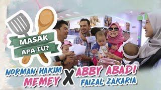 Masak Apa Tu? (2019) - Norman Hakim & Memey X Abby Abadi & Faizal Zakaria | Mon, 11 Mar