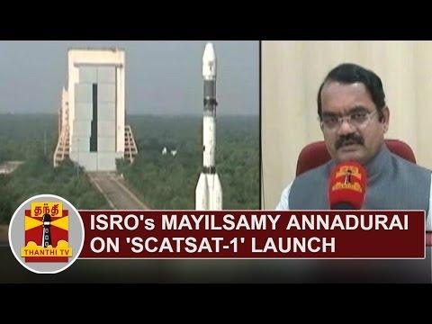 ISRO-Satellite-Centre-director-Mylswamy-Annadurai-on-SCATSAT-1-Launch-Thanthi-TV