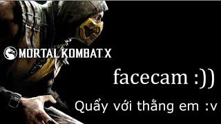 Cùng Chơi Mortal Kombat X W/ Lễ - ĂN HÀNH NGẬP MỒM :))