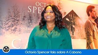 Octavia Spencer fala sobre A Cabana