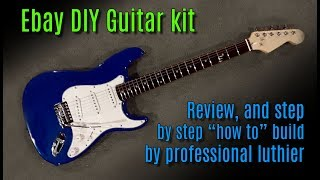 Video Ebay DIY guitar kit review & build tutorial by professional guitar builder MP3, 3GP, MP4, WEBM, AVI, FLV September 2019