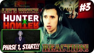 PHASE 1 STARTS NOW!!| LET'S WATCH Hunter x Hunter Episode 3 REACTION!!