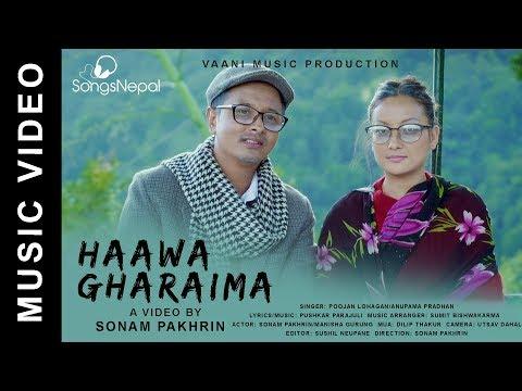 (Haawa Gharaima - Poojan Lohagan & Anupama Pradhan...5 min, 19 sec.)