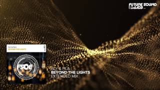 Aly & Fila - Beyond The Lights (Extended Mix)
