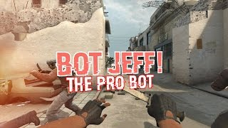 "Video CS:GO BOT JEFF - ""THE GLOBAL ELITE BOT!"" MP3, 3GP, MP4, WEBM, AVI, FLV Desember 2017"