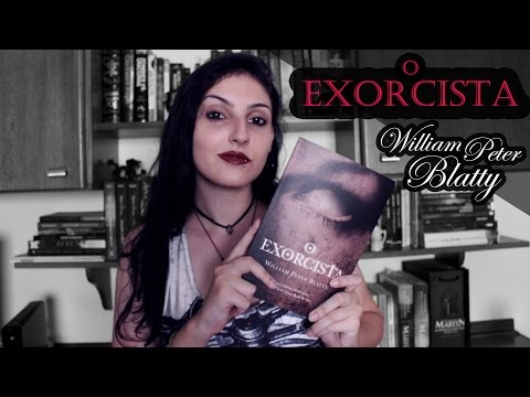 O Exorcista, de William Peter Blatty | RESENHA