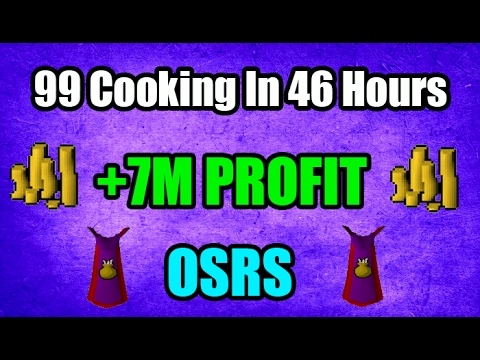 🔥 OSRS 1-99 Cooking Guide in 46 Hours And +7M Profit! Oldschool Runescape 2007 🔥 (видео)