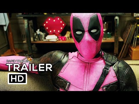DEADPOOL 2 Pink Suit Trailer 2018 Ryan Reynolds Marvel Superhero Movie HD