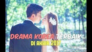 Video 6 Drama Korea Terbaik di Akhir 2017 (Menyambut 2018) MP3, 3GP, MP4, WEBM, AVI, FLV April 2018