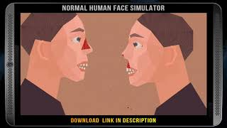 Download NORMAL HUMAN FACE SIMULATOR - Free Download NHFS [PC and Mac Indie Game]