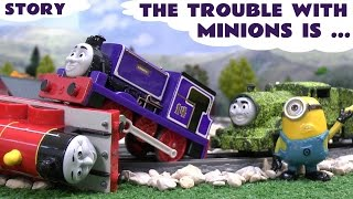The Trouble with Minions is...