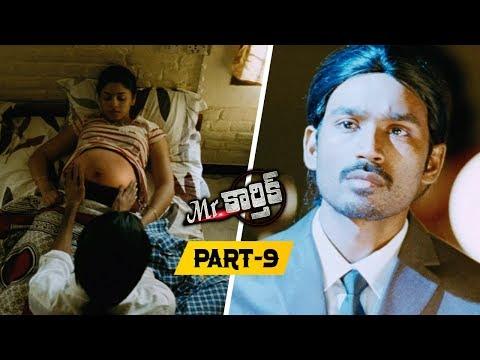 Mr.Karthik Full Movie Part 8 || Dhanush, Richa Gangopadhyay - Selvaraghavan