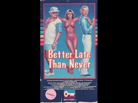 Opening To Better Late Than Never 1984 Vhs