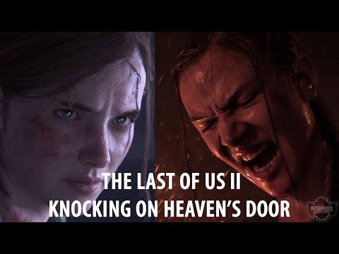 The Last Of Us Part 2 Knocking On Heavens Door