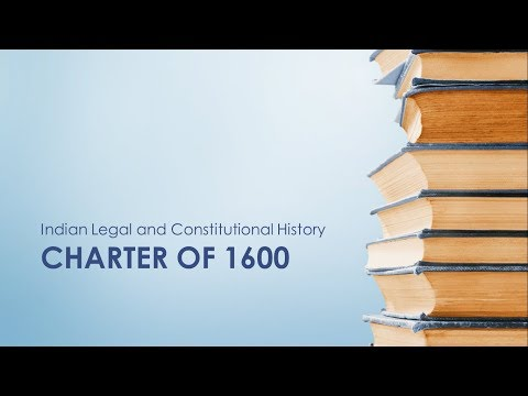 CHARTER OF 1600 - EAST INDIA COMPANY [LEGAL HISTORY]- EXAMSALT