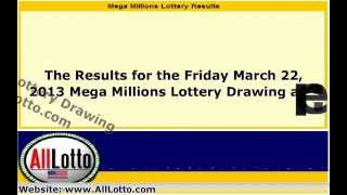 Mega Millions Lottery Drawing Results for March 22, 2013