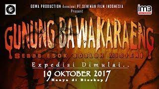 Film Gunung Bawakaraeng | Official Trailer | TAYANG 19 OKTOBER 2017