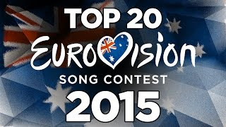 Eurovision 2015- Top 20 From Australia