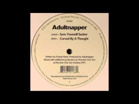 Adultnapper - Curved By A Thought [Rhythmic, 2006]
