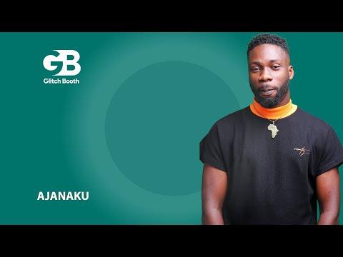 Ajanaku - Freedom | A GLITCH BOOTH SHOW
