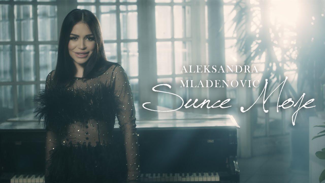 Sunce moje – Aleksandra Mladenović