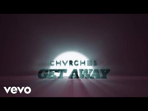 Tekst piosenki Chvrches - Get away po polsku