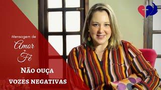 Mensagem de Amor e Fé - NÃO OUÇA VOZES NEGATIVAS - Pra. Bianca Agostini