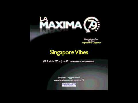 Singapore Vibes - La Máxima 79