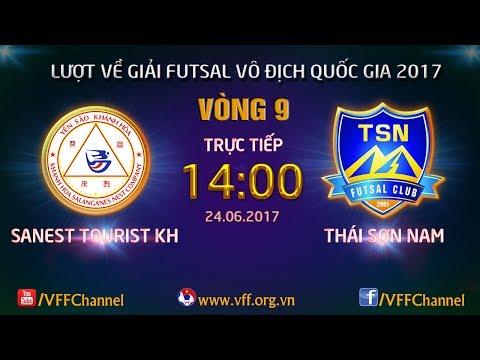 SANEST TOURIST KH (2-7) THÁI SƠN NAM | VÒNG 9 - LƯỢT VỀ FUTSAL VĐQG HD BANK CUP 2017