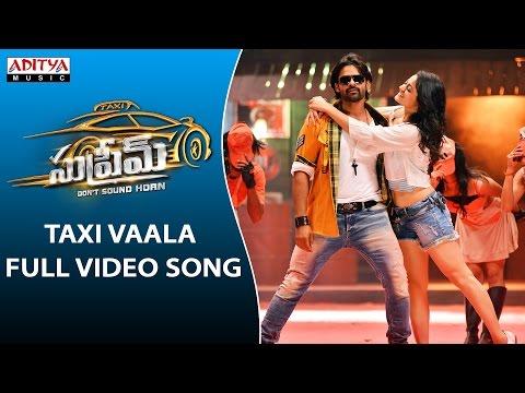 Taxi Vaala Full Video Song   Supreme Full Video Songs    Sai Dharam Tej, Raashi Khanna