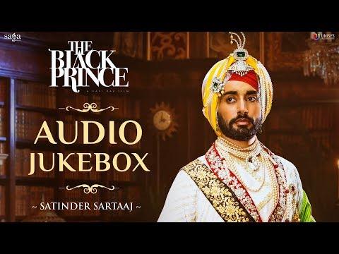 Video THE BLACK PRINCE Full Movie Songs Audio Jukebox   Satinder Sartaj   Shabana Azmi download in MP3, 3GP, MP4, WEBM, AVI, FLV January 2017