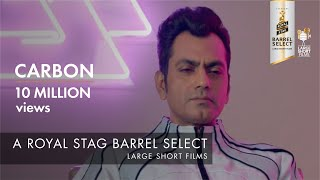 Video Carbon |  Jackky Bhagnani I Nawazuddin Siddiqui I Royal Stag Barrel Select Large Short Films MP3, 3GP, MP4, WEBM, AVI, FLV Oktober 2017