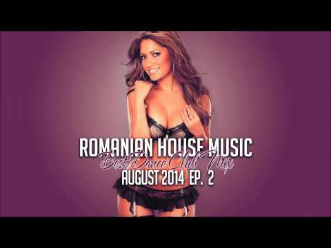 ♫ Romanian House Music 2014 | Best Dance Club Mix (August 2014) – EP. 2 ♫