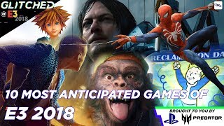 Top 10 Most Anticipated Games of E3 2018