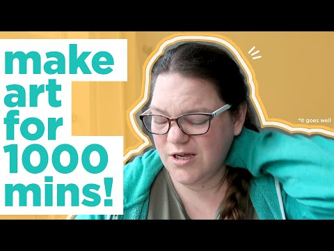MAKING ART FOR 1000 MINUTES! | 1000 Subscriber video | Art Challenge