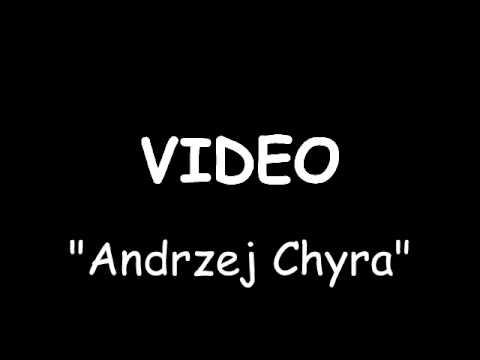Video - Andrzej Chyra lyrics