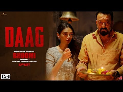 Daag | Bhoomi (2017) Movie Song