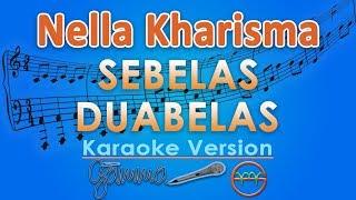 Nella Kharisma - Sebelas Duabelas KOPLO (Karaoke Lirik Tanpa Vokal) by GMusic