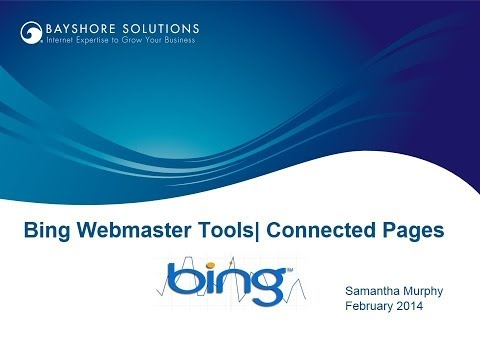 video:Bing Webmaster Tools - Connected Pages