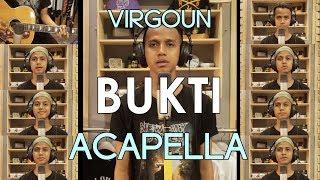 Video Virgoun - BUKTI (cover acapella with guitar) Ilhamy Ahmad MP3, 3GP, MP4, WEBM, AVI, FLV Juni 2018