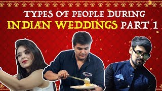 Video Types Of People During Indian Weddings - PART 1 | Ashish Chanchlani MP3, 3GP, MP4, WEBM, AVI, FLV April 2018