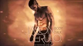 Jason Derulo ft  Nayer   Afrojack   Body Talk  New Song 2013